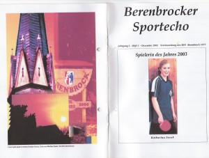 """Titelbild im ersten """"Berenbrocker Sportecho"""" 2003 ist Katharina Jakob, die bei den Erwitter Tischtennis Stadtmeisterschaften 2003 bislang unerreichte 4 Stadtmeistertitel erringen konnte."""